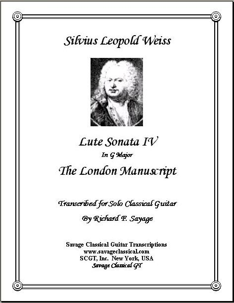 Weiss - Lute Sonata 4 from the London MS | Savage Classical Guitar
