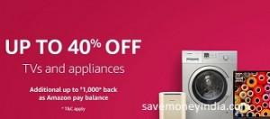 TVs & Large Appliances upto 40% off + 5% Cashback – Amazon image