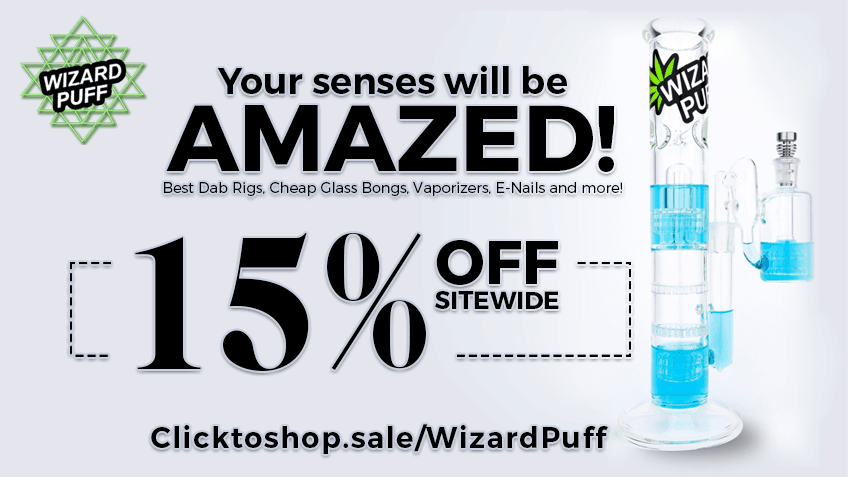 Wizard Puff Coupon Codes - Online Head Shop - Dab Rigs - Bongs - Vaporizers - E-Nails - Rosin Presses - Cannabis - Marijuana Promos Online - Save On Cannabis