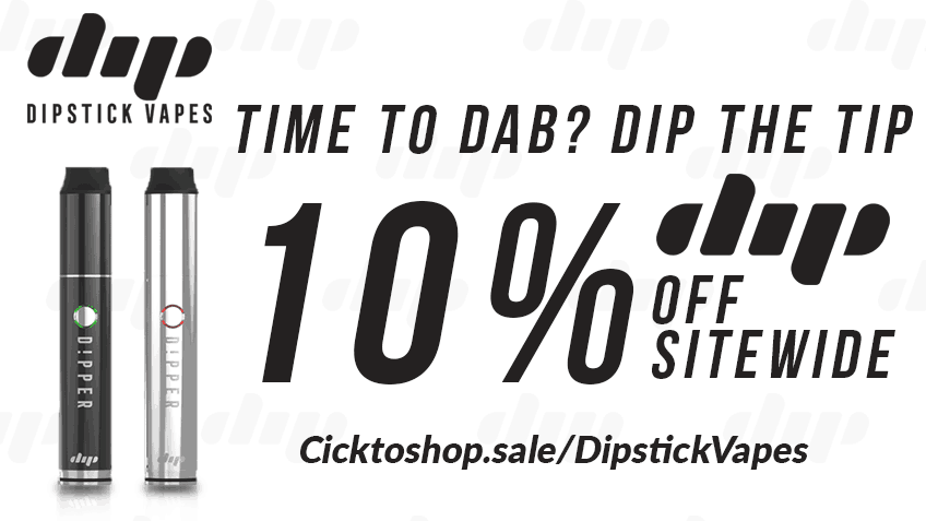 Dipstick Vapes - Coupon Codes - Vaporizer - Marijuana - Cannabis - Vape - Online - Dab - Dab Rig - Concentrates - Wax - Shatter - Hash - Oils - Save On Cannabis Promo - Discount - Deal