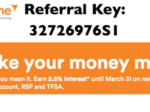 Referral key: $50 when you use 32726976S1 to sign up for a savings, TFSA or RSP account