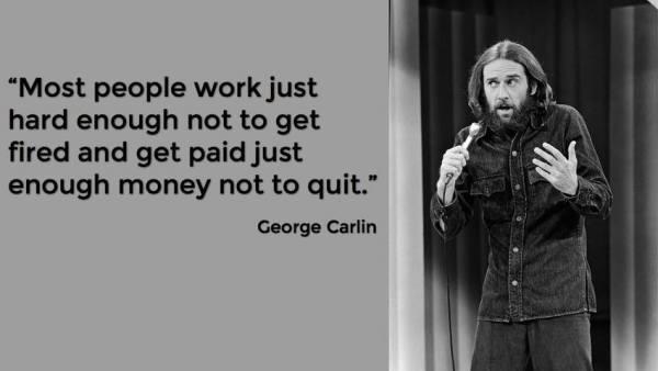 George-Carlin-Salaries-Working-Pay-Joke-Comedy