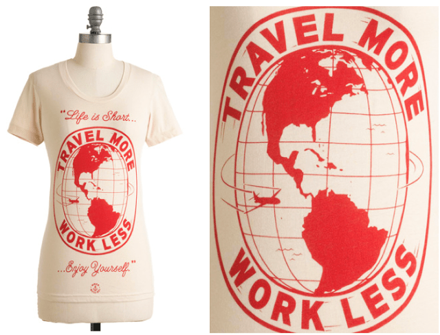 modcloth-time-to-prioritize-travel-more-work-less-t-shirt