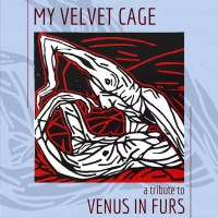 My Velvet Cage: A Tribute to Venus in Furs