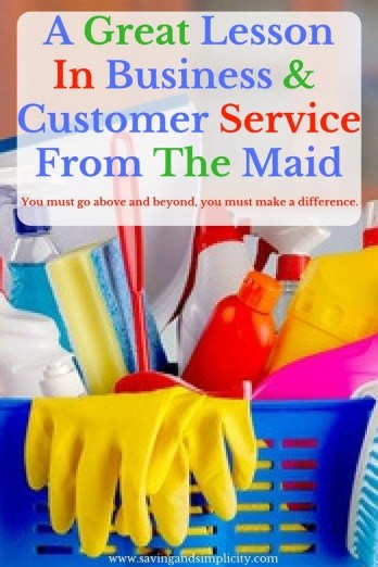 lesson business great customer service maid