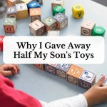Why I Gave Away Half My Son's Toys