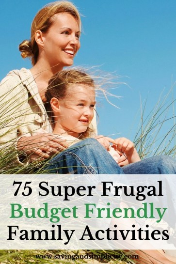 Are you stuck for cheap and frugal get out of the house family activities? Check out these 75 fun super frugal budget friendly family activities.