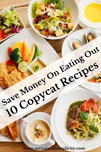 "Save money this week and bring the ""eating out"" home. Dine in with these 10 amazing make at home copycat meal recipes. Appetizers, desserts and main course."