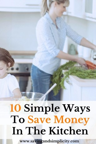Do you find the kitchen one of the most expensive places in the house? Learn 10 simple ways you can save money in the kitchen and cut down on expenses.
