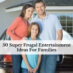 50 Super Frugal Entertainment Ideas For Families