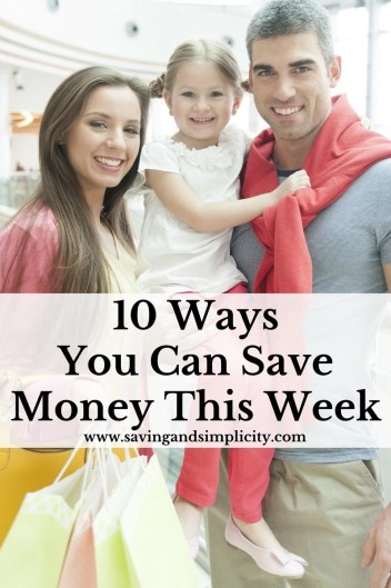 Are you stuck and need to save money right now? These ten easy to implement money saving tips will help you save money this week.