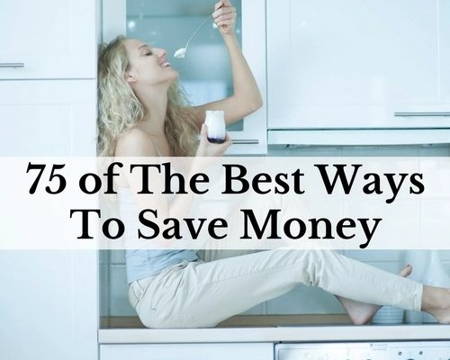 75 Of The Best Ways To Save Money