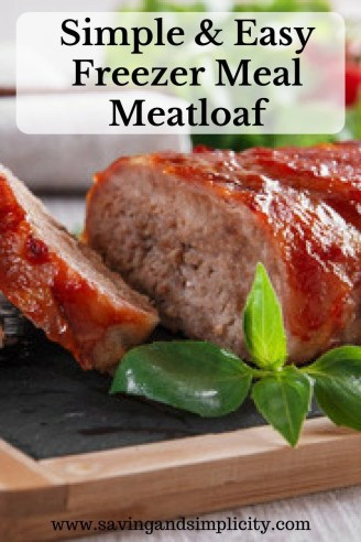 Simple and easy fill your tummy meatloaf. Make it now, freeze for weeknight meals. Freezer meals and meal planning are a great way to save money and time