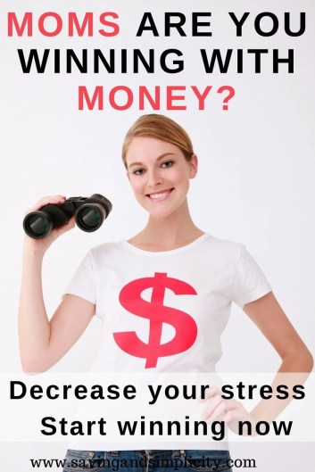 Moms are you winning with money? Learn how to make money. Learn how to save money. Learn how to cut your household expenses. It is time to win and be happy.