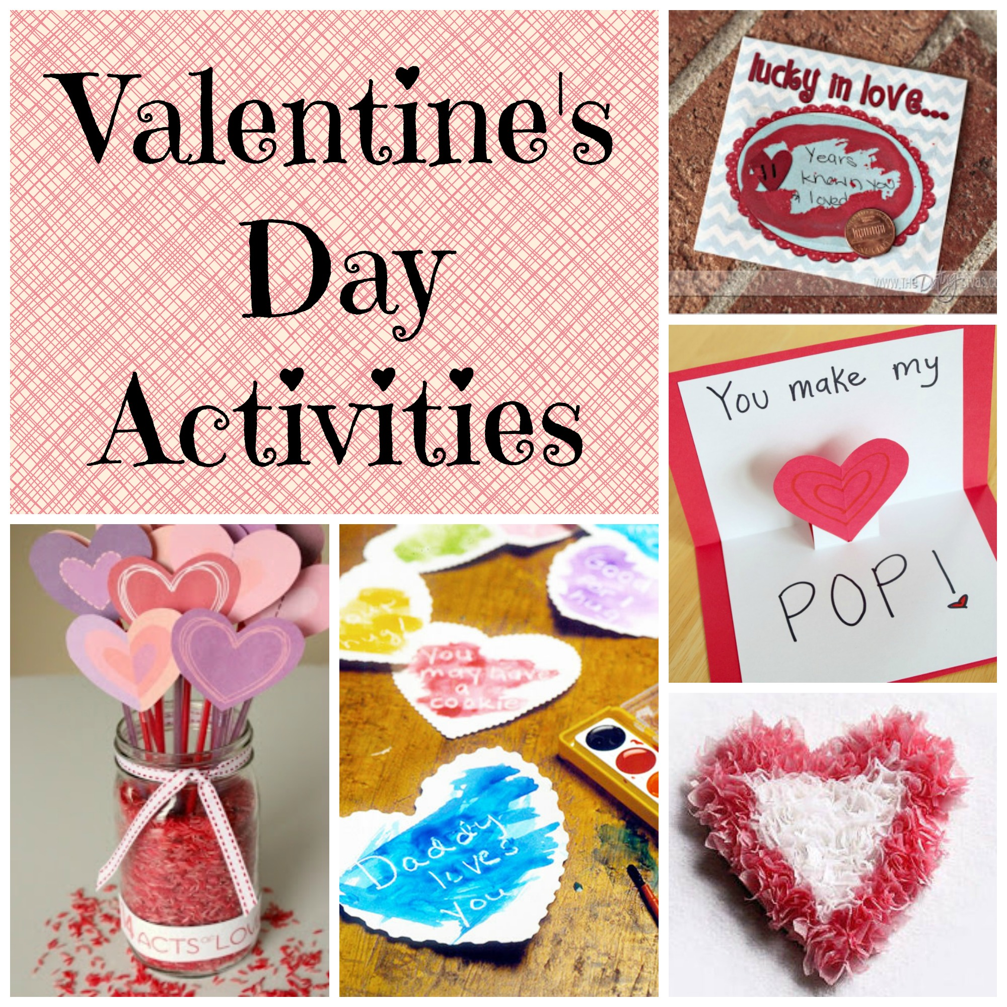 Valentine S Day Activities And Ideas
