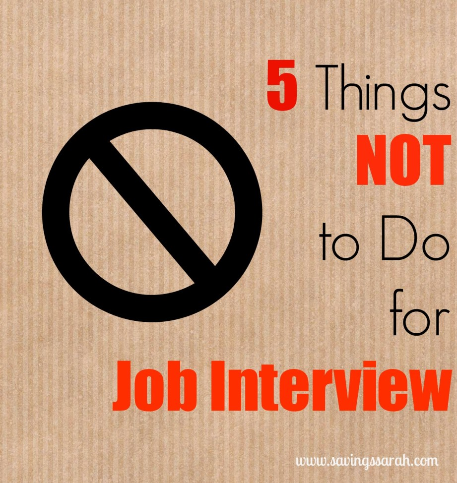 5 Things Not to Do for Job Interview