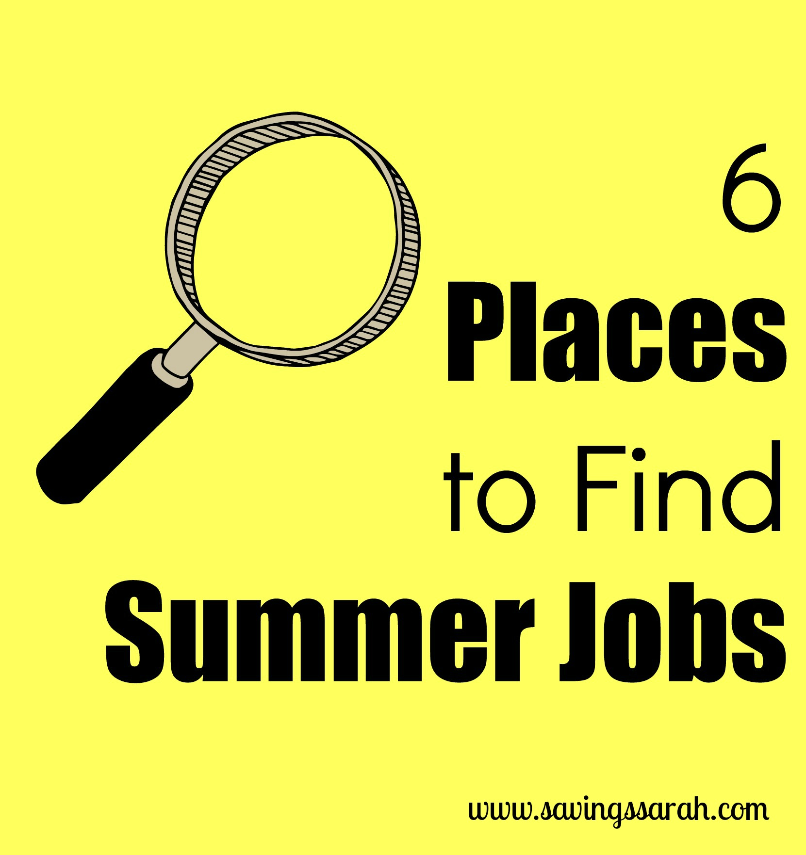 6 Places to Find Summer Jobs Earning and Saving with Sarah