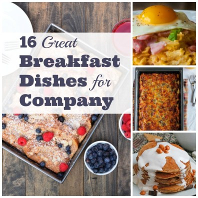 16 Great Breakfast Dishes for Company