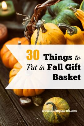 30 Things to Put in Fall Gift Basket