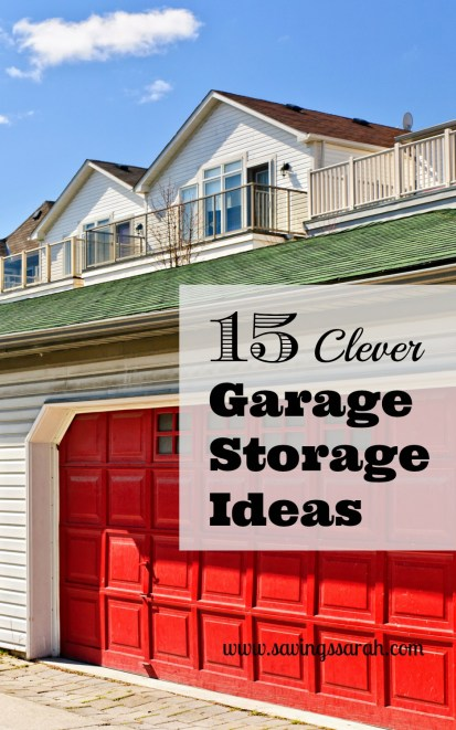 15 Clever Garage Storage Ideas
