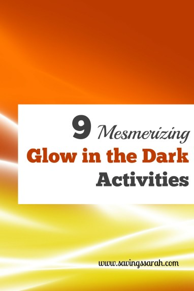 9 Mesmerizing Glow in the Dark Activities