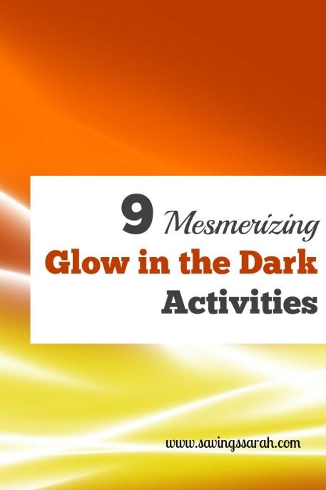 9 Mesmerizing Glow in the Dark Activities