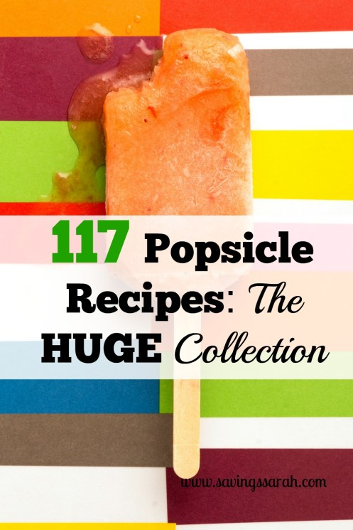 117 Popsicle Recipes The Huge Collection
