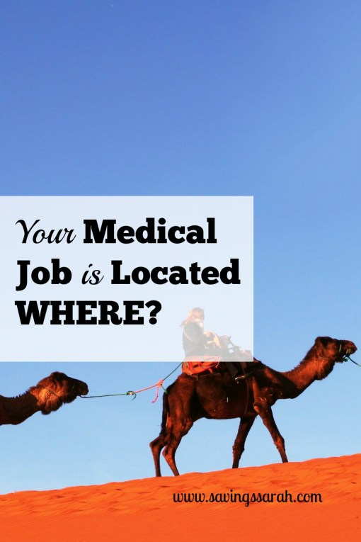 Your Medical Job Is Located Where?