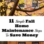 11 Simple Fall Home Maintenance Tips to Save Money