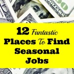 12 Fantastic Places To Find Seasonal Employment