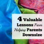 4 Valuable Lessons Learned Helping My Parents With Downsizing
