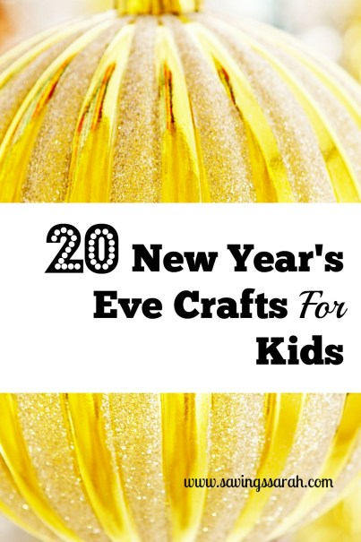20 New Year's Eve Crafts For Kids