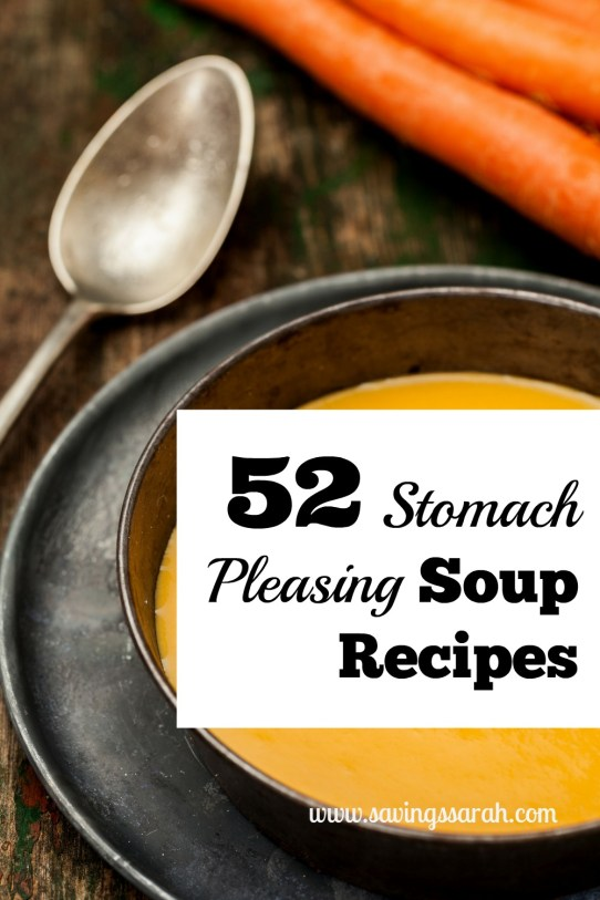 52 Stomach Pleasing Soup Recipes