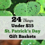 24 Things Under $15 for St. Patrick's Day Gift Baskets