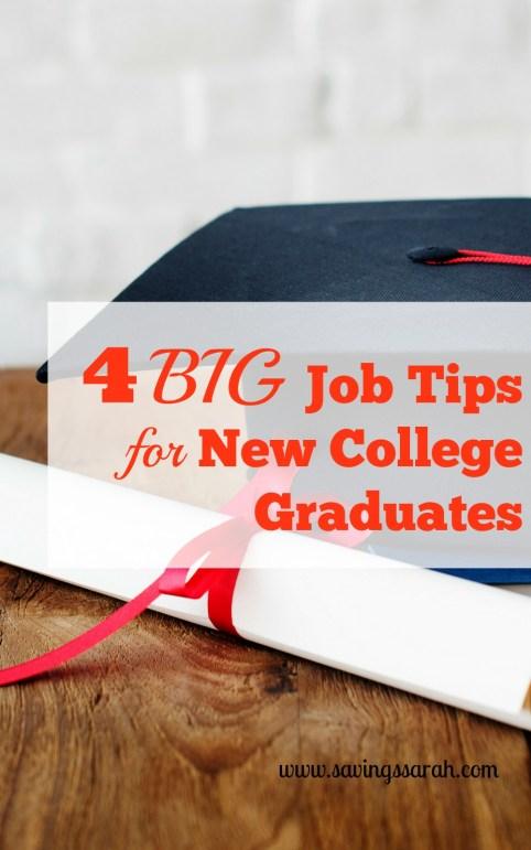 4 Big Job Tips for New College Graduates
