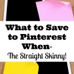 5 Awesome Tips What to Save to Pinterest When