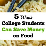 5 Major Ways College Students Can Save Money On Food