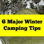 6 Major Winter Camping Tips