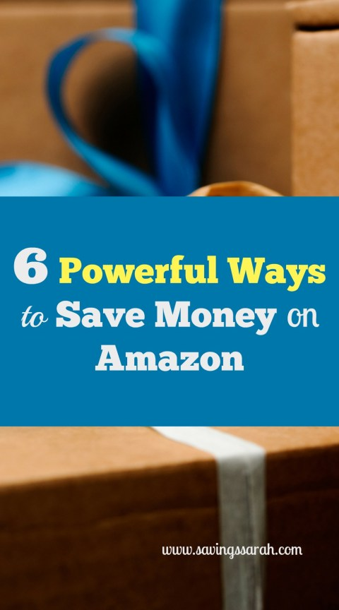 6 Powerful, Simple Ways To Save Money On Amazon