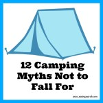12 Camping Myths Not To Fall For