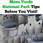 Mesa Verde National Park Tips Before You Visit
