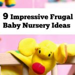 9 Impressive Frugal Baby Nursery Ideas