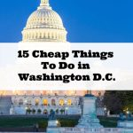 15 Cheap Things To Do In Washington DC Now