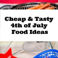 4th of July Food Ideas Cheap & Tasty
