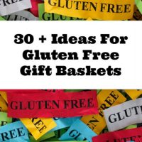 30 Plus Ideas For Gluten Free Gift Baskets