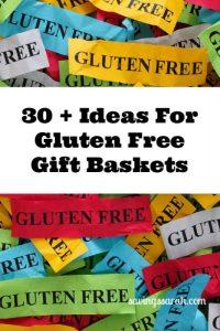 30 Plus Ideas For Gluten Free Gift Baskets