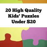 20 High Quality Kids Puzzles Under $20