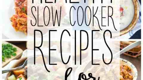 The holiday season is busy and full of treats, so let these 20 Healthy Slow Cooker Recipes for Family Comfort Food take over your dinner prep this winter!