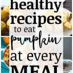 Have pumpkin for every meal of the day with these delicious and healthy recipes, rounded up on savorynothings.com