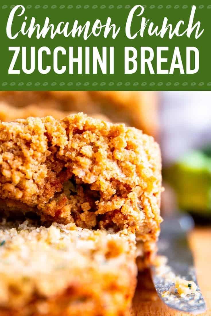 Cinnamon Crunch Zucchini Bread Image Pin 2